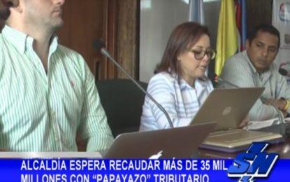 """Alcaldía espera recaudar más de 35 mil millones en """"Papayazo"""" tributario"""