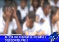Alerta por consumo de drogas en colegios del Valle del Cauca