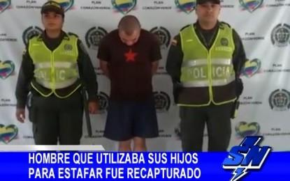 Hombre que utilizaba a sus hijos para estafar fue recapturado