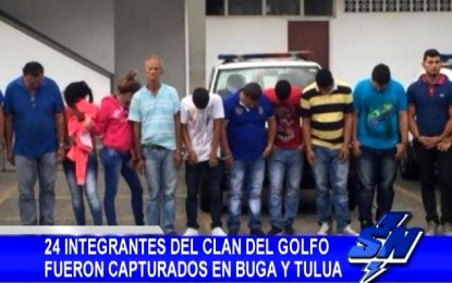 24 integrantes del Clan del golfo fueron capturados en Buga y Tuluá