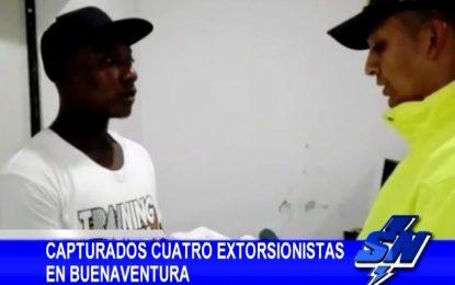 Capturados 4 presuntos extorsionistas en Buenaventura