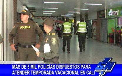 Más de 5 mil policías dispuestos para atender temporada vacacional en Cali